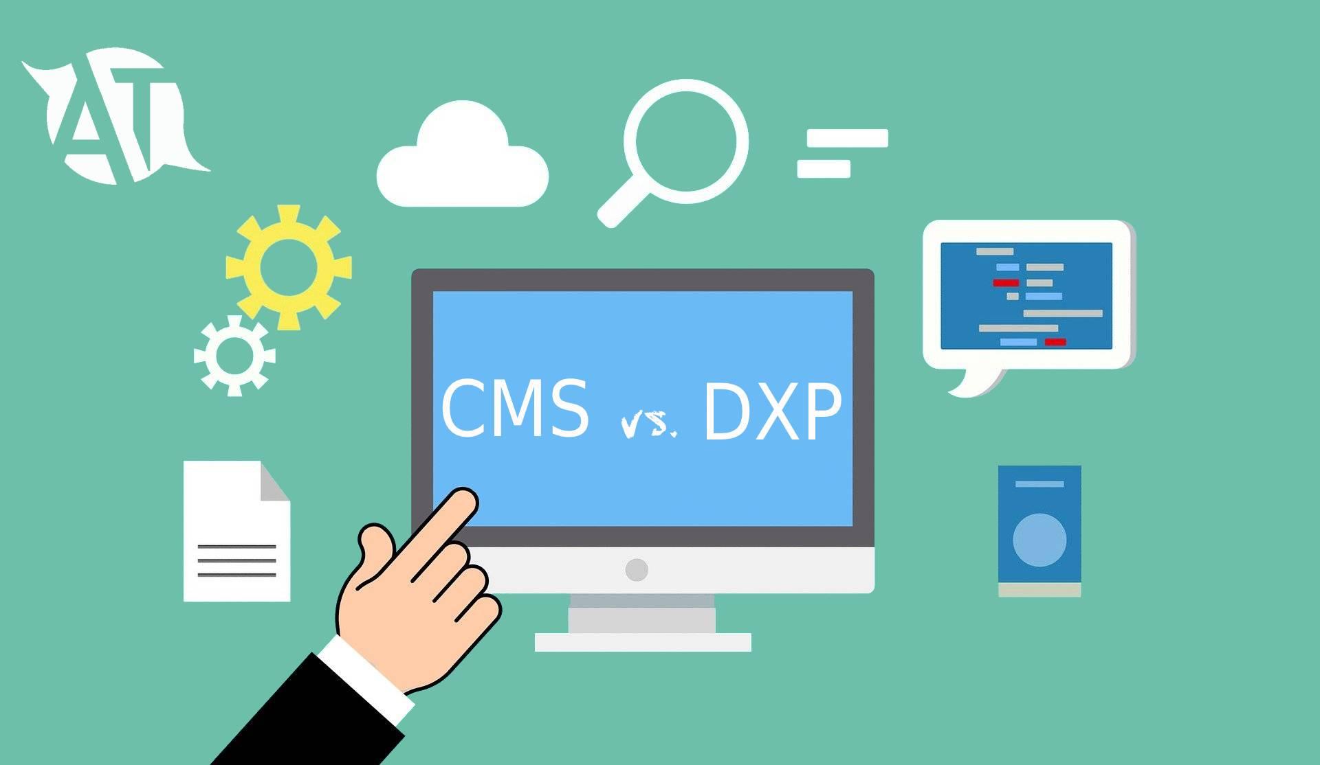 Diferencias entre CMS y DXP